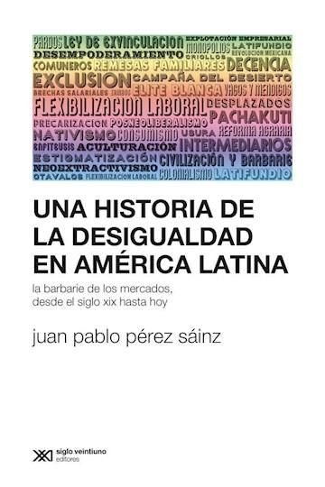 Papel Una Historia De La Desigualdad En America Latina