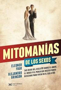 Libro Mitomanias De Los Sexos