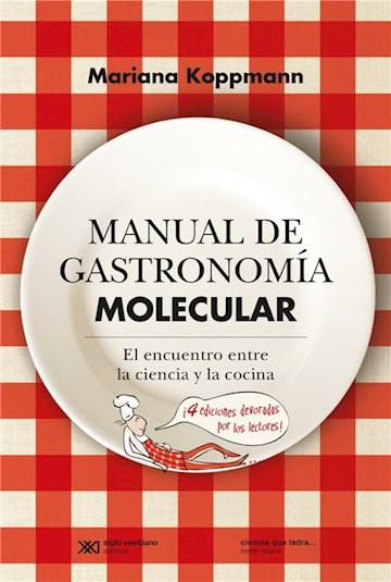 E-book Manual De Gastronomía Molecular: El Encuentro Entre La Ciencia Y La Cocina
