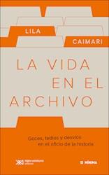 Libro La Vida En El Archivo