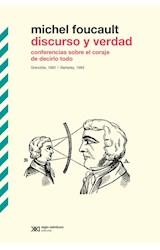 Papel DISCURSO Y VERDAD CONFERENCIAS SOBRE EL CORAJE DE DECIRLO TODO (RUSTICA)