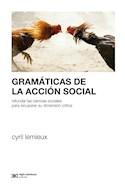 Papel GRAMATICAS DE LA ACCION SOCIAL REFUNDAR LAS CIENCIAS SOCIALES PARA RECUPERAR SU DIMENSION CRITICA