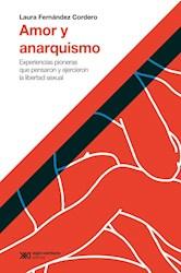 Libro Amor Y Anarquismo