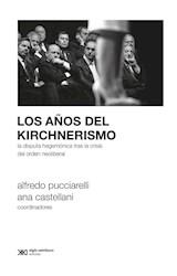 Papel LOS AÑOS DEL KIRCHNERISMO