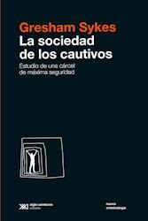 Libro La Sociedad De Los Cautivos