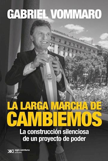 Papel Larga Marcha De Cambiemos, La
