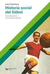 Libro Historia Social Del Futbol