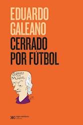 Libro Cerrado Por Futbol