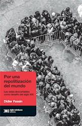 Libro Por Una Repolitizacion Del Mundo