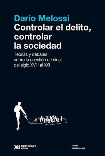 Papel Controlar El Delito, Controlar La Sociedad