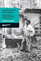 Libro Los Escombros Del Progreso