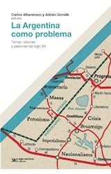Papel LA ARGENTINA COMO PROBLEMA
