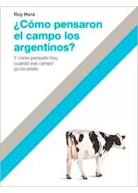 Papel Como Pensaron El Campo Los Argentinos