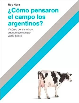 Papel ¿Cómo Pensaron El Campo Los Argentinos?