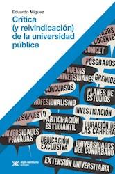 Libro Critica ( Y Reivindicacion ) De La Universidad Publica