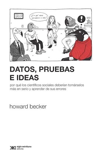 E-book Datos, Pruebas E Ideas: Por Qué Los Científicos Sociales Deberían Tomárselos Más En Serio Y Aprender De Sus Errores