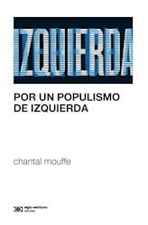 Libro Por Un Populismo De Izquierda