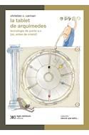 Papel TABLET DE ARQUIMEDES (COLECCION CIENCIA QUE LADRA)