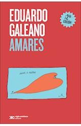 Papel AMARES (COLECCION BIBLIOTECA EDUARDO GALEANO)