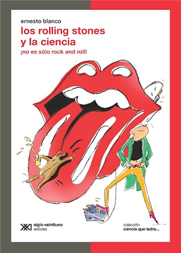 E-book Los Rolling Stones Y La Ciencia: ¡No Es Sólo Rock And Roll!