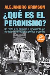 Libro Que Es El Peronismo ? De Peron A Kirchner