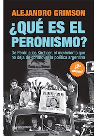 Papel ¿Qué Es El Peronismo?