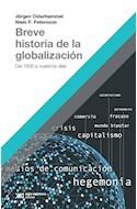 Papel BREVE HISTORIA DE LA GLOBALIZACION DEL 1500 A NUESTROS DIAS (COLECCION HACER HISTORIA)