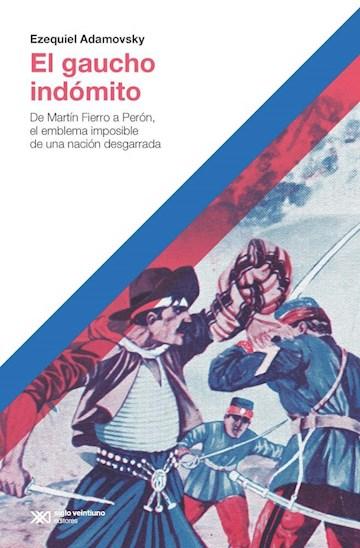 Papel Gaucho Indómito, El