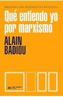 Papel QUE ENTIENDO POR MARXISMO (COLECCION BIBLIOTECA DEL PENSAMIENTO SOCIALISTA)