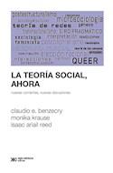 Papel TEORIA SOCIAL AHORA NUEVAS CORRIENTES NUEVAS DISCUSIONES (COLECCION SOCIOLOGIA Y POLITICA)