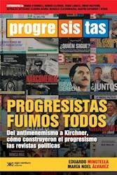 Libro Progresistas Fuimos Todos
