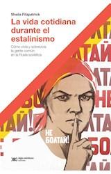 Papel LA VIDA COTIDIANA DURANTE EL ESTALINISMO