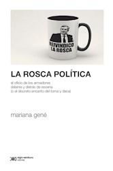 Libro La Rosca Politica