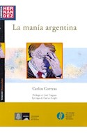 Papel MANIA ARGENTINA (COLECCION HUMANIDADES)