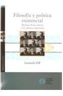Papel FILOSOFIA Y POLITICA EXISTENCIAL MERLEAU-PONTY SARTRE Y LOS DEBATES ARGENTINOS (HUMANIDADES)