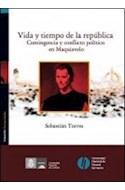 Papel VIDA Y TIEMPO DE LA REPUBLICA CONTINGENCIA Y CONFLICTO  POLITICO EN MAQUIAVELO (HUMANIDADES