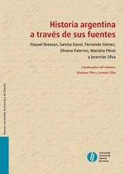 Libro Historia Argentina A Traves De Sus Fuentes