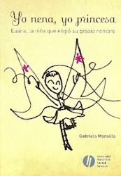 Libro Yo Nena  Yo Princesa