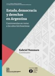 Papel Estado, Democracia Y Derechos En Argentina
