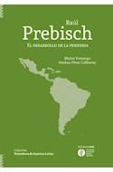 Papel RAUL PREBISCH EL DESARROLLO DE LA PERIFERIA (COLECCION PENSADORES DE AMERICA LATINA)