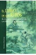 Papel LIBRO DE LOS RITOS EL CLASICO CONFUNCIANO DE LA ETICA Y  LOS VALORES