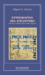 Libro Etnografias Del Encuentro