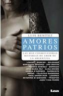 Papel AMORES PATRIOS LAS MAS CONMOVEDORAS HISTORIAS DE AMOR D  E LA ARGENTINA (FILO Y CONTRAFILO)