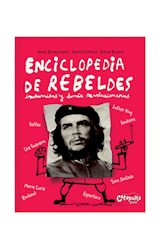 Papel ENCICLOPEDIA DE REBELDES