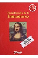 Papel ENCICLOPEDIA DE LA INMADUREZ (CARTONE)