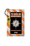 Papel TU GUIA DE SUPERVIVENCIA (+ 8 AÑOS) (CARTONE)