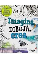 Papel IMAGINA DIBUJA CREA (MAS DE 150 IDEAS PARA ESTIMULAR TU  IMAGINACION)