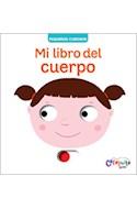 Papel MI LIBRO DEL CUERPO (COLECCION PEQUEÑOS CURIOSOS) (CARTONE)