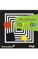 Papel MIS PRIMERAS FORMAS (COLECCION PRIMERAS PALABRAS) (CARTONE)