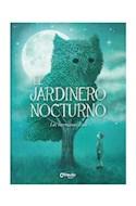 Papel JARDINERO NOCTURNO (ILUSTRADO) (CARTONE)
